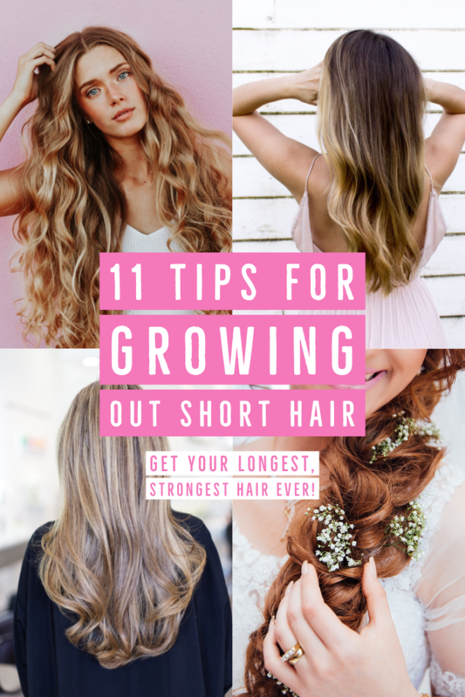 11 Tips For Growing Out Short Hair Ultimate Hair Growth Tips